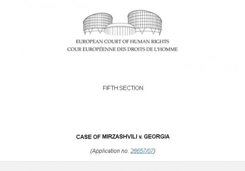 Mirzashvili v. Georgia - The European Court of Human Rights published decision